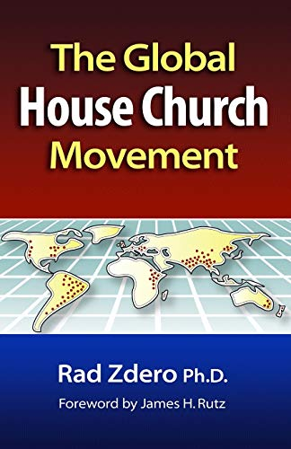 9780878083428: The Global House Church Movement