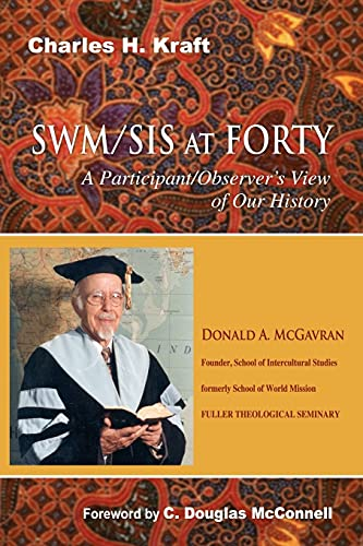 SWM/SIS at FORTY: a PARTICIPANT/OBSERVER'S VIEW of our HISTORY *: KRAFT, Charles H.