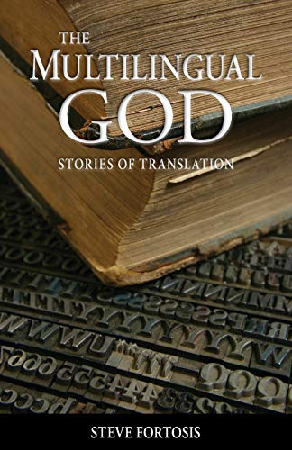 9780878084685: The Multilingual God: Stories of Translation