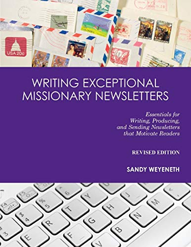 9780878084883: Writing Exceptional Missionary Newsletters*: Essentials for Writing, Producing, and Sending Newsletters that Motivate Readers Revised Edition