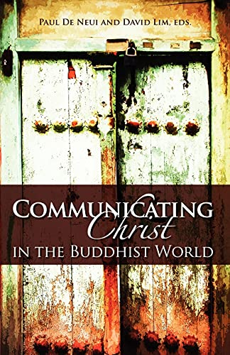 9780878085101: Communicating Christ in the Buddhist World