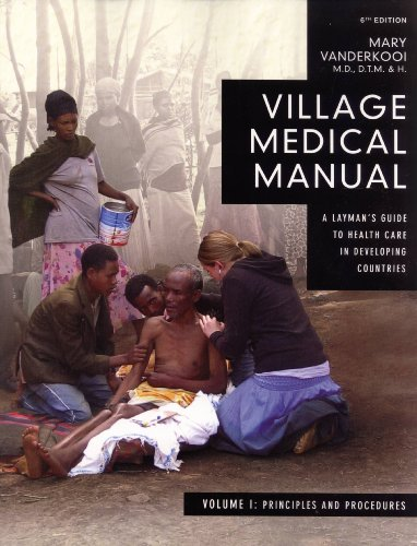 9780878085224: Village Medical Manual: A Layman's Guide to Health Care in Developing Countries, 2 Volumes