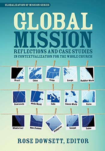9780878085323: Global Mission*: Reflections and Case Studies in Local Theology for the Whole Church (Globalization of Mission)