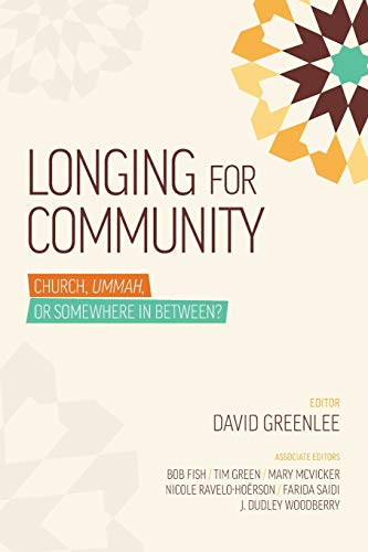 9780878085330: Longing For Community: Church, Ummah, or Somewhere in Between?