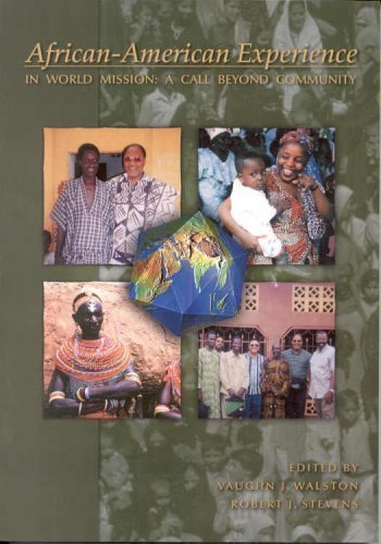 9780878086092: African-American Experience in World Mission : A Call Beyond Community