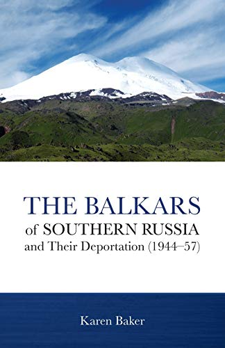9780878086276: The Balkars of Southern Russia and Their Deportation (1944–57)*