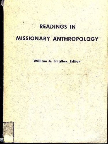 9780878087198: Readings in missionary anthropology