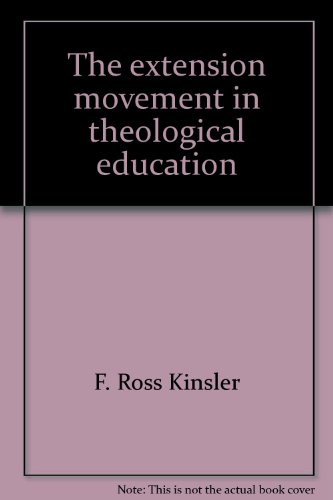 9780878087341: The Extension Movement in Theological Education: A Call to the Renewal of the Ministry