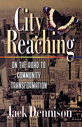 9780878087778: City Reaching: On The Road To Community Transformation