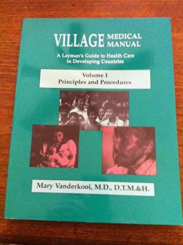 9780878087785: Village Medical Manual, Vol. 1, 5th Edition