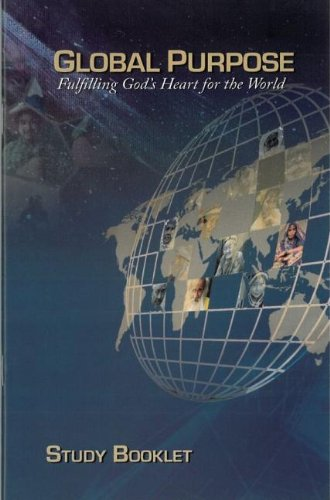 9780878089253: Global Purpose Fulfilling God's Heart for the World Study Booklet