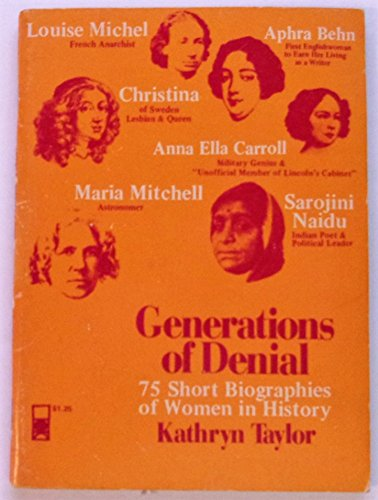 9780878100149: Generations of Denial: Seventy-Five Short Biographies of Women in History