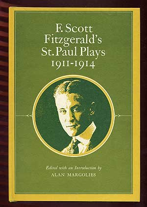 9780878110223: F. Scott Fitzgerald's St. Paul Plays, 1911-1914