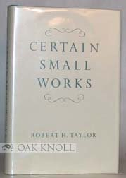Certain small works: Taylor, Robert H