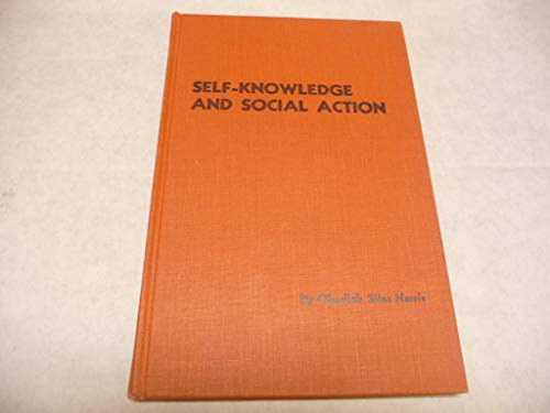 9780878120840: Self-knowledge and social action