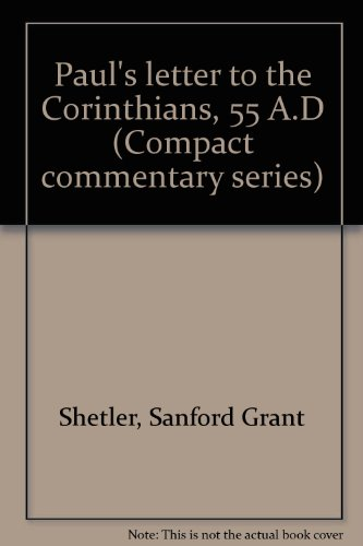 9780878135035: Paul's letter to the Corinthians, 55 A.D (Compact commentary series)