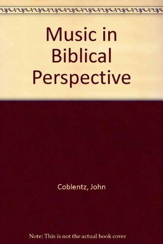 9780878135240: Music in Biblical Perspective