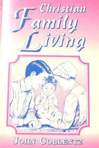9780878135417: Christian Family Living (Christian Family Living Series)