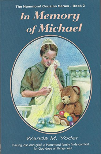 9780878135776: In memory of Michael (The Hammond cousins series)