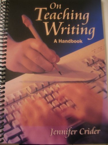 9780878135905: On Teaching Writing: A Handbook