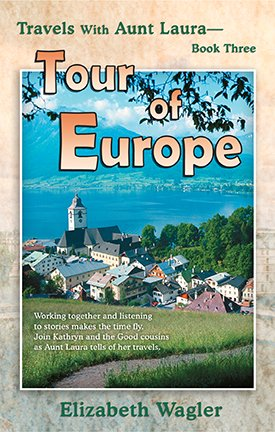 9780878136339: Tour of Europe (Travels With Aunt Laura, Book Three)