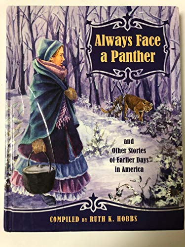 9780878137114: Always Face a Panther