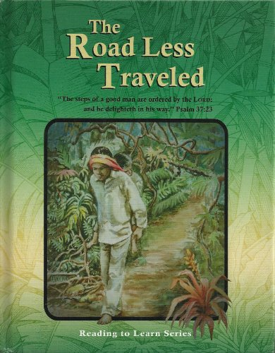 9780878138524: The Road Less Traveled, Grade 7 Reader (Reading to Learn Series)