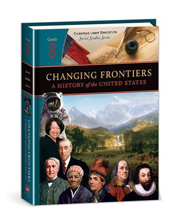 9780878138791: Changing Frontiers: A History of the United States - Textbook
