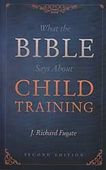 9780878139781: What the Bible Says About Child Training