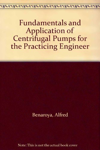 9780878140404: Fundamentals and Application of Centrifugal Pumps for the Practicing Engineer