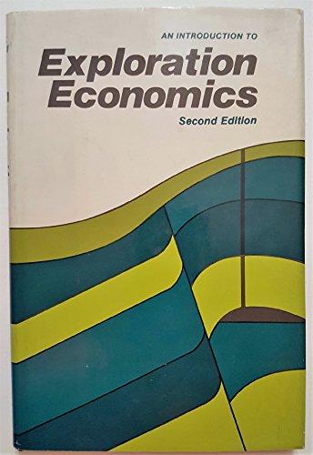 Introduction to Exploration Economics: Megill, Robert E.