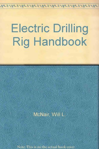 9780878141203: The Electric Drilling Rig Handbook