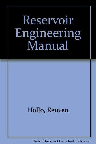 Reservoir Engineering Manual: Fifadara, Haresh, Hollo,