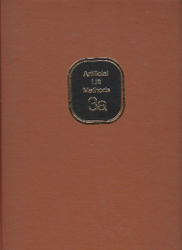 The Technology of Artificial Lift Methods/P4244/3A (v.: Kermit E. Brown
