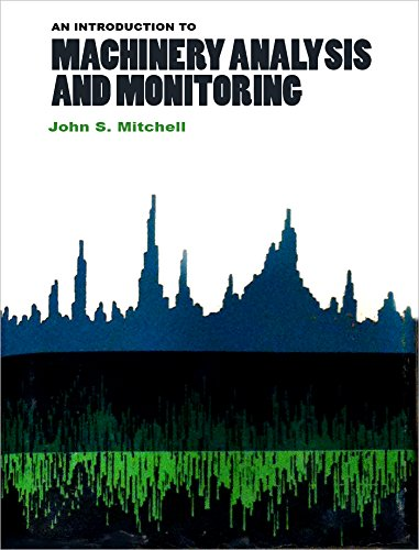 9780878141456: An Introduction to Machinery Analysis and Monitoring