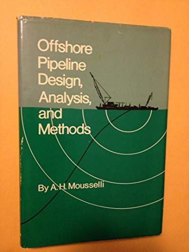 9780878141562: Offshore Pipeline Design, Analysis and Methods