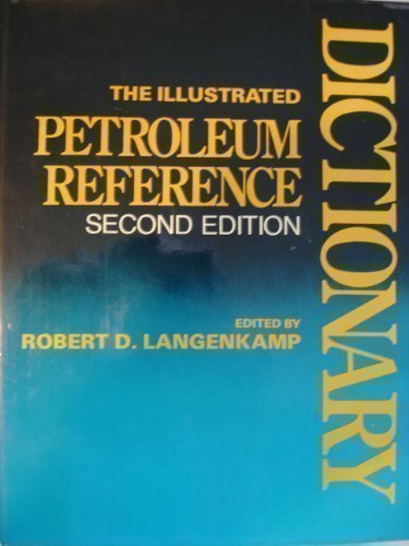 9780878141609: Illustrated Petroleum Reference Dictionary