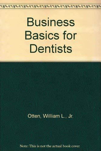 9780878141784: Business Basics for Dentists