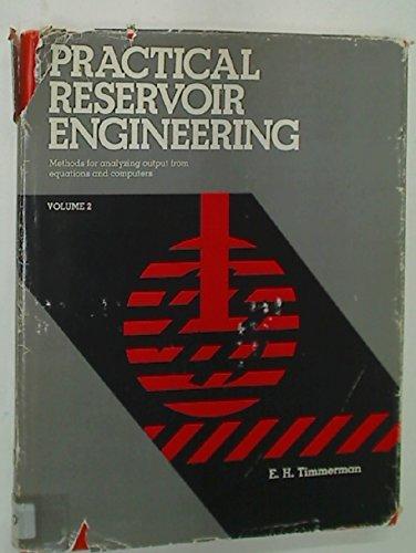 9780878141814: Practical Reservoir Engineering (Practical reservoir engineering / E.H. Timmerman)