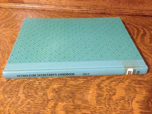 9780878141951: The petroleum secretary's handbook