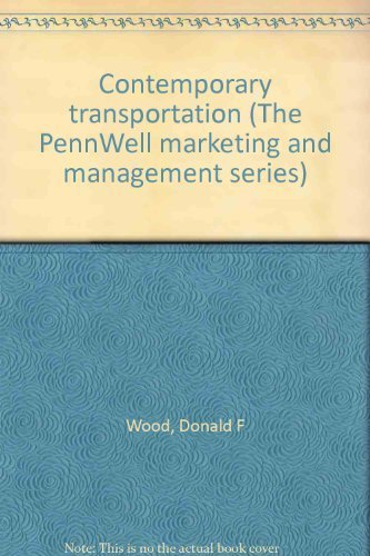 9780878142057: Contemporary transportation (The PennWell marketing and management series)