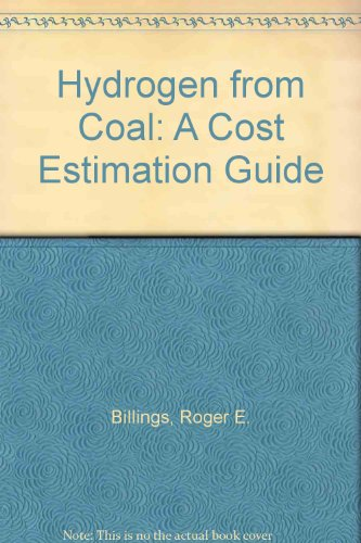 9780878142101: Hydrogen from Coal: A Cost Estimation Guidebook