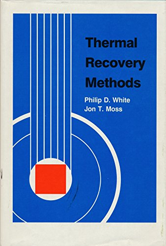 9780878142149: Thermal Recovery Methods