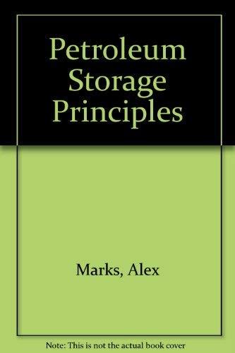 9780878142385: Petroleum Storage Principles