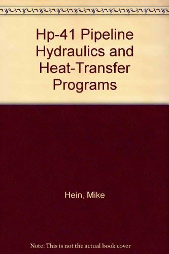9780878142552: Hp-41 Pipeline Hydraulics and Heat-Transfer Programs