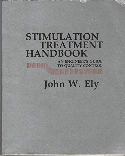 9780878142842: Stimulation Treatment Handbook: An Engineer's Guide to Quality Control