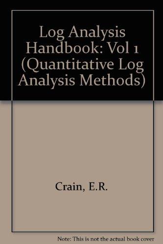 9780878142989: The Log Analysis Handbook (Quantitative Log Analysis Methods)