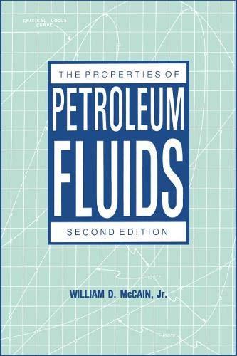 Properties of Petroleum Fluids: McCain, William D.,