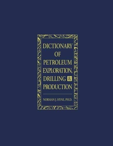 9780878143528: Dictionary of Petroleum Exploration, Drilling & Production