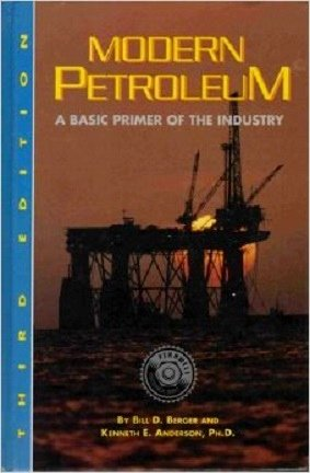 Modern Petroleum : A Basic Primer of: Kenneth E. Anderson;